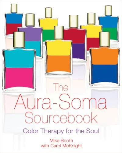 Aura-Soma Sourcebook by Mike Booth