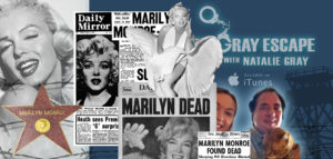 Marilyn Monroe Declassified | Paul Davids on The Gray Escape